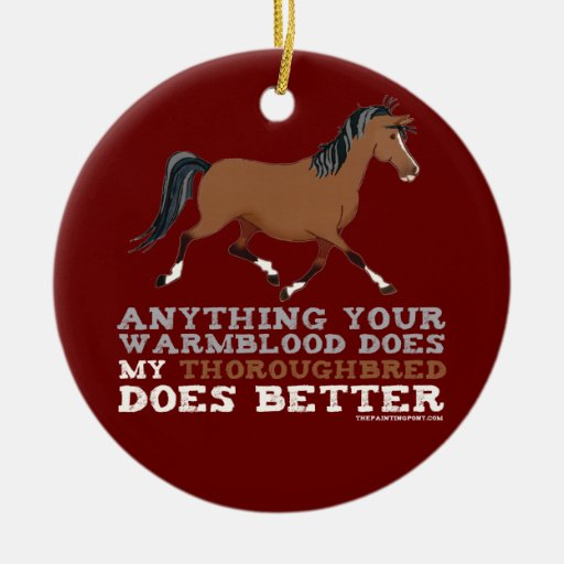 Thoroughbreds Do It Better Double-Sided Ceramic Round Christmas Ornament