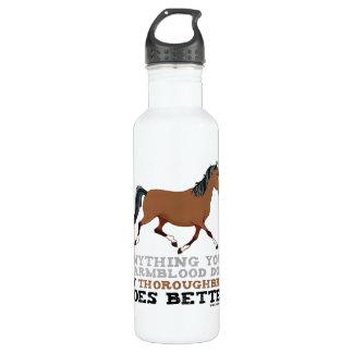 Thoroughbreds Do It Better 24oz Water Bottle