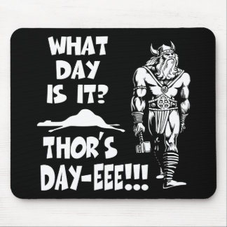 Thor's Day-eee!!! Mouse Pad