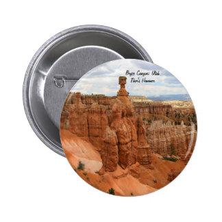 Thor's_Hammer_Bryce_Canyon_Utah, united States Pinback Button