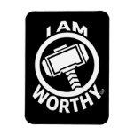 Thor's Hammer - I Am Worthy Magnet