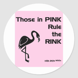 Those in Pink: Roller Derby NSOs Classic Round Sticker