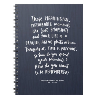 Those Meaningful Memorable Moments Notebook Blue