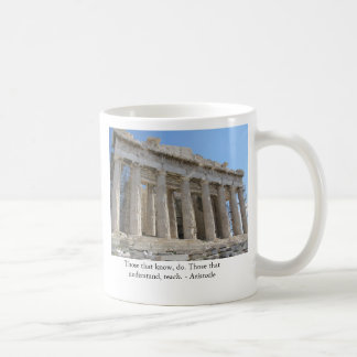 Those that know, do. Those that understand, teach. Coffee Mugs
