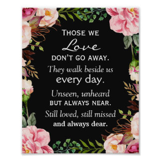 Those We Love Don't Go Away Wedding Memorial Sign Poster