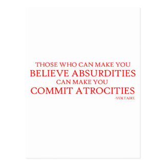 Those who can make you believe absurdities postcard