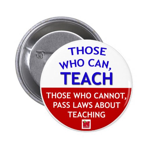 Those who can, TEACH 2 Inch Round Button