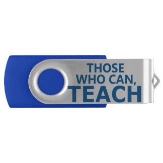 Those Who Can, Teach Customizable USB Flash Drive Swivel USB 3.0 Flash Drive