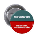 Those Who Can Teach Pin