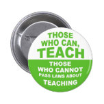 Those Who Can, Teach Pinback Buttons