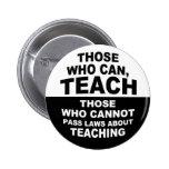 Those Who Can, Teach Pins