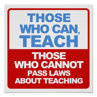 Those who can, Teach posters