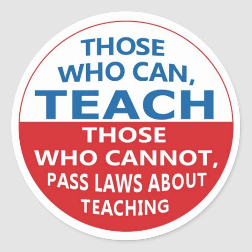 Those Who Can Teach, Those who Can Stickers
