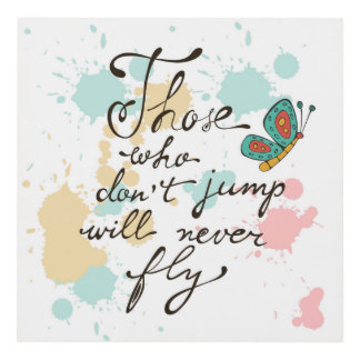 Those Who Dont Jump Will Never Fly Panel Wall Art