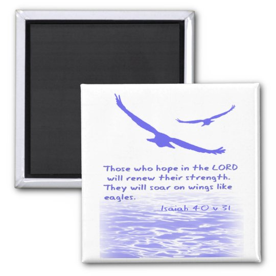 Those who hope in the LORD ...   Magnet