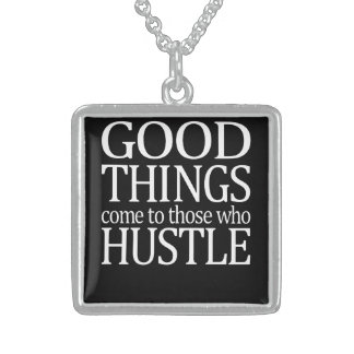 Those Who Hustle Sterling Silver Necklace