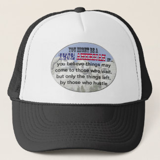 those who hustle trucker hat