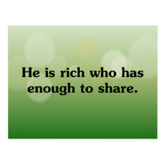 Those who share are richest post card
