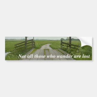 Those who wander bumper sticker