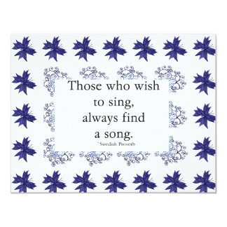 "Those who wish to sing Invitation 4.25"" X 5.5"" Invitation Card"