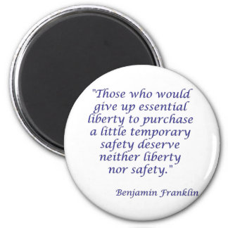 Those who would give up essential liberty... magnet