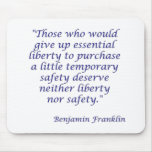 Those who would give up essential liberty... mousepad