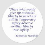 Those who would give up essential liberty... classic round sticker