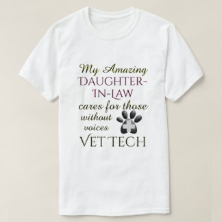 Those Without Voices Daughter In Law Vet Tech T-Shirt
