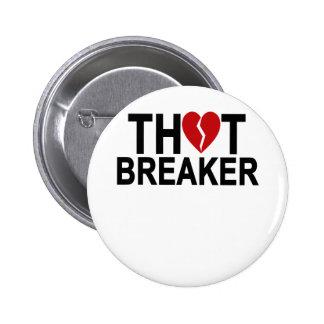 Thot Breaker T-Shirts.png Pinback Button