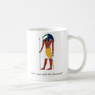 Thoth, Don't mess with the Secretary! Coffee Mug