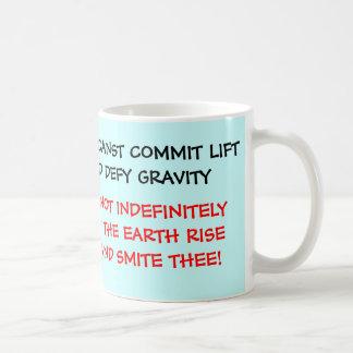 THOU CANST COMMIT LIFT Mug