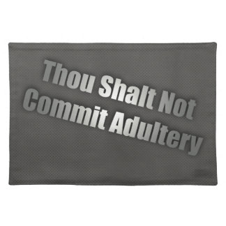 Thou Shall Not Commit Adultery Placemat