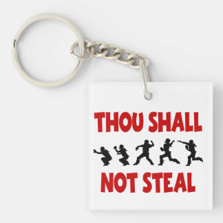 THOU SHALL NOT STEAL KEYCHAIN