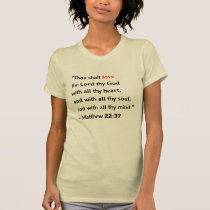Thou Shalt Love the Lord T-Shirt
