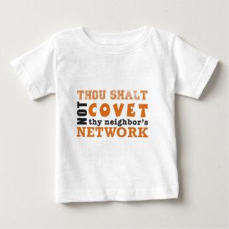 Thou Shalt Not Covet Thy Neighbor's Network Baby T-Shirt
