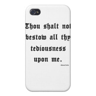 Thou shalt not... iPhone 4 cases