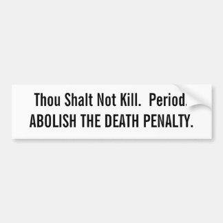Thou Shalt Not Kill Car Bumper Sticker