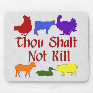 Thou Shalt Not Kill Mouse Pad