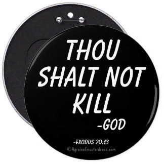 Thou shalt not kill pinback button