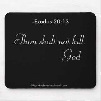 Thou shalt not kill Religious Quotes Christian Mouse Pad