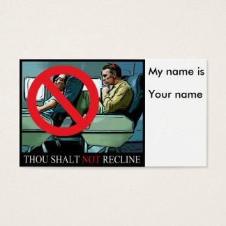 Thou Shalt not recline Business Card