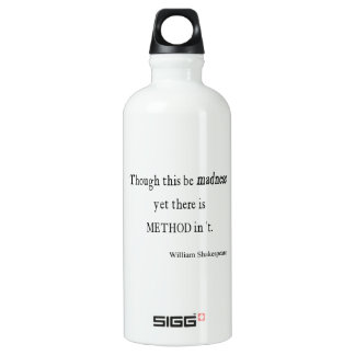Though Be Madness Yet Method Shakespeare Quote Aluminum Water Bottle
