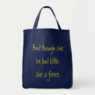 Though she be but little; Grocery Tote
