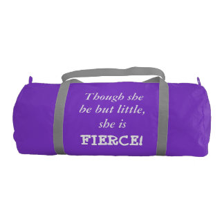 Though she be but little... Gym Bag