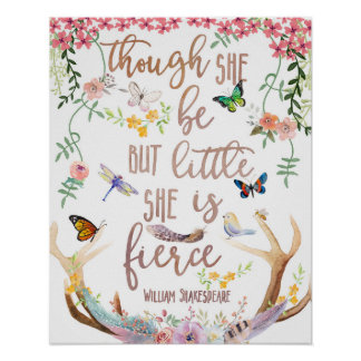 Though She Be But Little Is Fierce Woodland Print