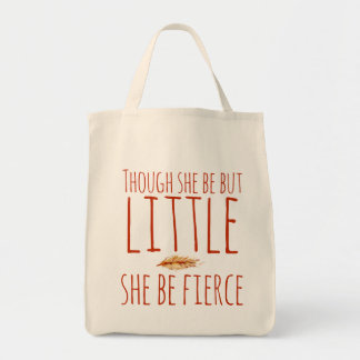 Though she be but little she be fierce tote bag