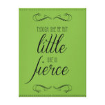 Though she be but little she is fierce, canvas