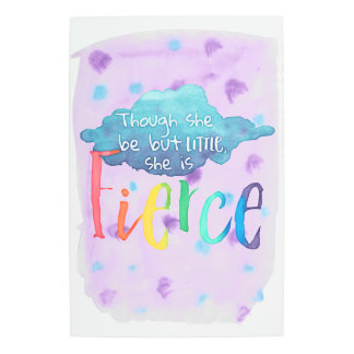 Though She Be But Little, She Is Fierce. Metal Print