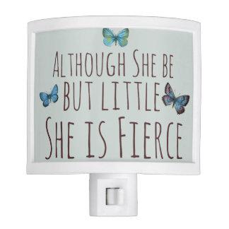 Though she be but little she is fierce night light
