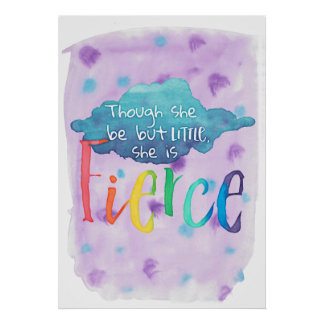Though She Be But Little, She Is Fierce. Poster